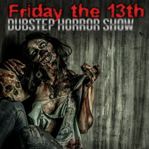 cover_VariousArtists_Fridaythe13th-DubstepHorrorShow_QuinyxTrapSounds
