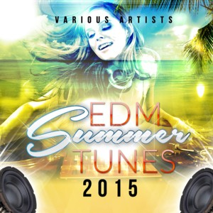 cover_VariousArtists_EDMSummerTunes2015_KhbMusic