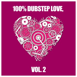 cover_VariousArtists_100_DubstepLove,Vol.2_QuinyxTrapSounds