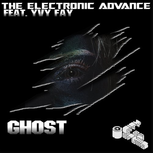 Ghost | The Electronic Advance Feat. Yvy Fay