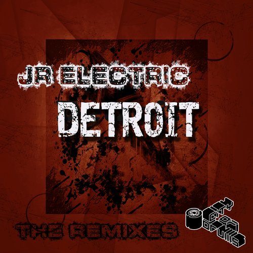 Detroit(The Remixes) | JR Electric