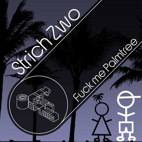 Fuck Me Palmtree | Strich Zwo