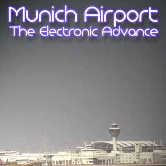 Munich Airport | The Electronic Advance