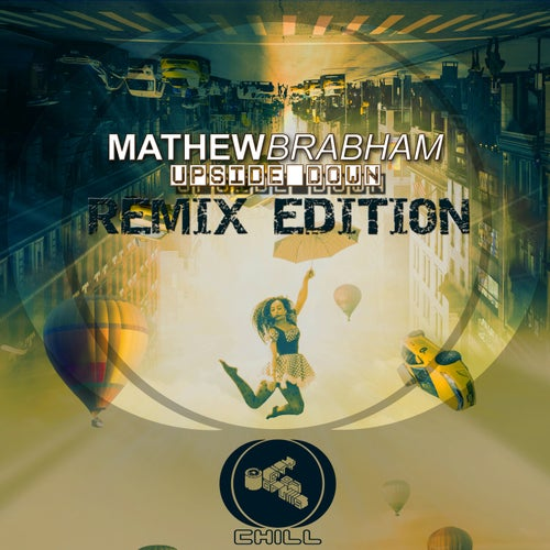 Upside Down Remix Edition | Mathew Brabham