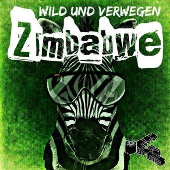Zimbabwe   Wild Und Verwegen