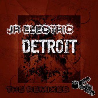Detroit(The Remixes)   JR Electric