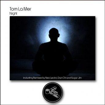 NIGHT   Tom La Mer