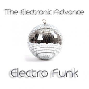 Electro Funk   The Electronic Advance