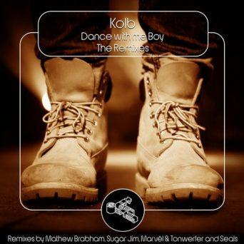 Dance with Me Boy [The Remixes]   Kolb