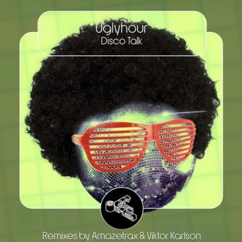 Disco Talk   Uglyhour