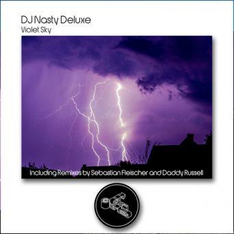 VIOLET SKY | DJ Nasty Deluxe